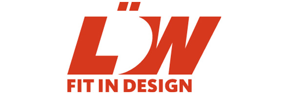 Löw – Fit in Design